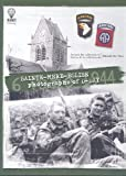 img - for Sainte-Mere-Eglise: Photographs of D-Day - 6 June 1944 by Michel de Trez (1-Mar-2009) Hardcover book / textbook / text book