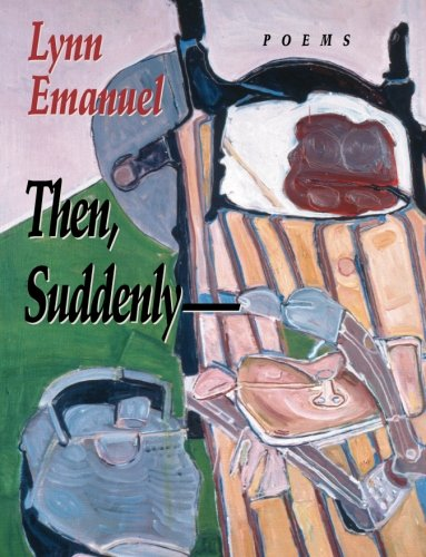 Then, Suddenly (Pitt Poetry Series)