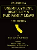 img - for California Unemployment, Disability & Paid Family Leave, 12th Edition book / textbook / text book