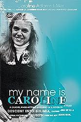 My Name is Caroline (Positively Caroline)