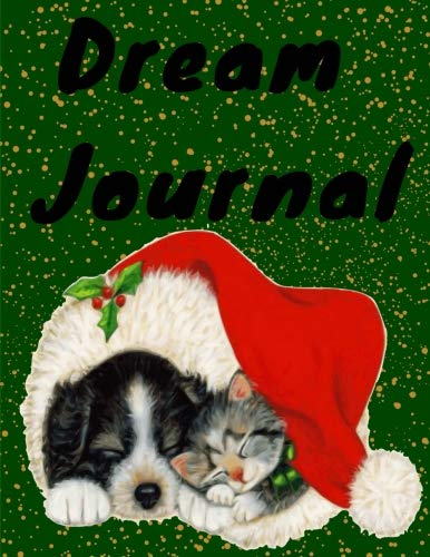 Dream Journal: Diary / notebook/ Lined Journal for your dreams and their interpretations (Holiday-Christmas -