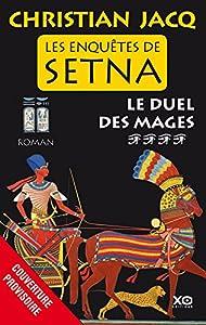 """Afficher """"Les Enquêtes de Setna n° 4<br /> Le Duel des mages"""""""