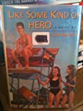 Like Some Kind of Hero, Jan Marino, 0316546267