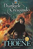 Dunkirk Crescendo, Bodie Thoene and Brock Thoene, 1414305451