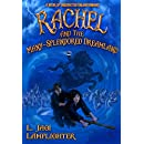 Rachel and the Many-Splendored Dreamland (The Books of Unexpected Enlightenment Book 3)