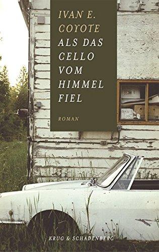 Als das Cello vom Himmel fiel