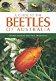 A Guide to the Beetles of Australia, George Hangay and Paul Zborowski, 0643094873