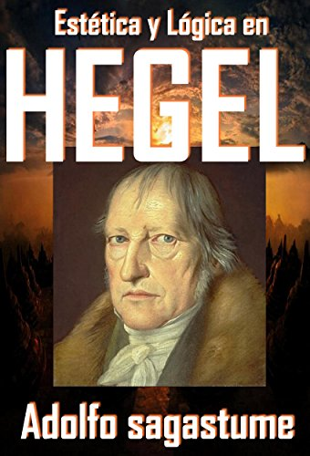 Estetica y Logica en Hegel (Spanish Edition)