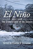 img - for El Ni o 1997-1998: The Climate Event of the Century book / textbook / text book