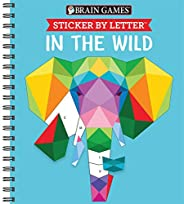 Brain Games - Sticker by Letter: In the Wild (Sticker Puzzles - Kids Activity Book)