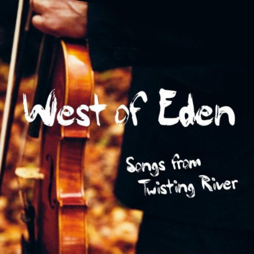Songs from Twisting River