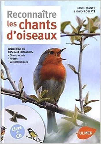 Book's Cover of Reconnaître les chants d'oiseaux + CD (Français) Broché – 26 mai 2016