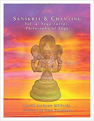 Sanskrit & Chanting: Vol. 4: Yoga Sutras - Philosophy of ...