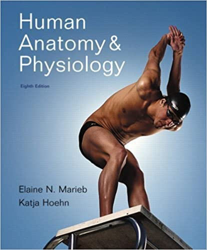 Human Anatomy and Physiology with Interactive Physiology: 10-System ...