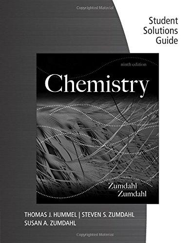 Student Solutions Guide for Zumdahl/Zumdahl's Chemistry, 9th (Chemistry Teachers Guide)