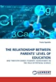 The Relationship Between Parents' Level of Education, Fresia Agudelo, 3843372209