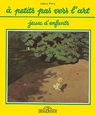 Jeux d'enfants par Hélène Percy