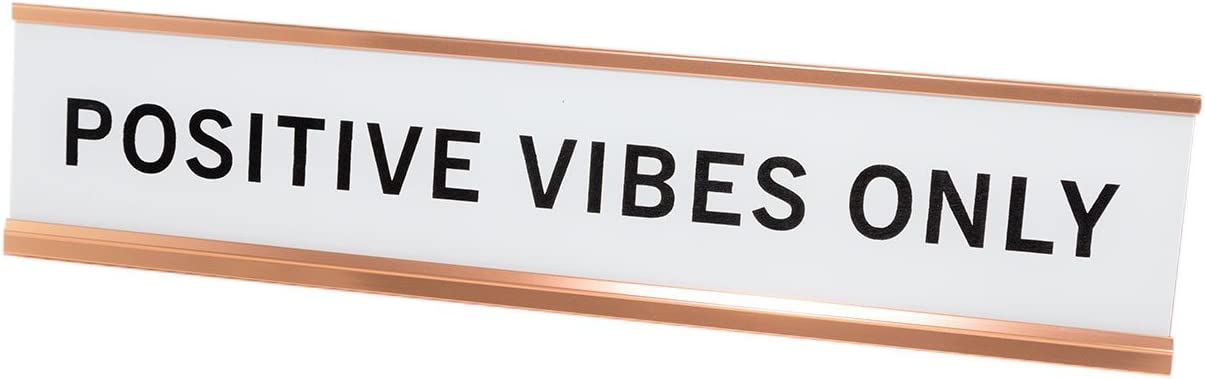 "Positive Vibes Only 2""x10"" Novelty Nameplate Desk Sign"