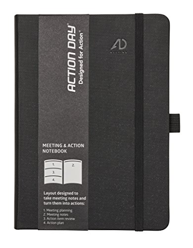Action Day - Worlds Best Action Meeting Notebook - Designed to take Meeting Notes and turn them into actions (6x8 / Thread-Bound / Black)