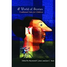 A World of Stories: Traditional Tales for Children
