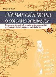 Thomas Cavendish: O Corsário de Ilhabela