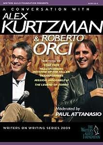 Writers on Writing - Alex Kurtzman & Roberto Orci
