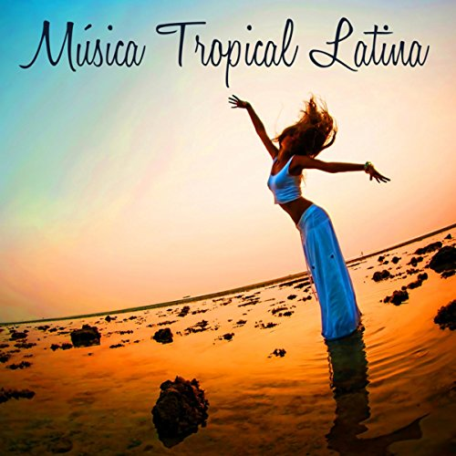 ... Música Tropical Latina - Music.