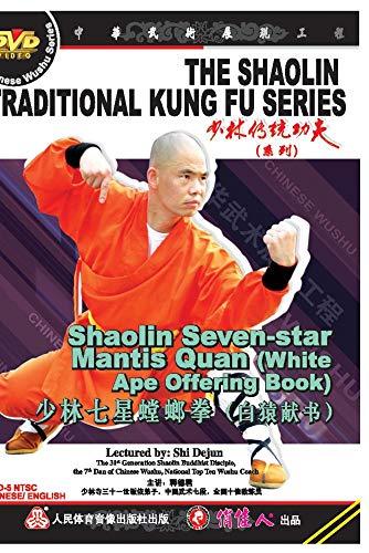 Shaolin Seven-star Mantis Quan (White Ape Offering Book)