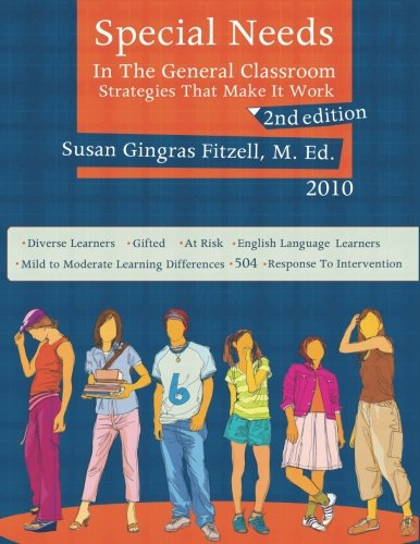 Special Needs In the General Classroom 2nd Edition
