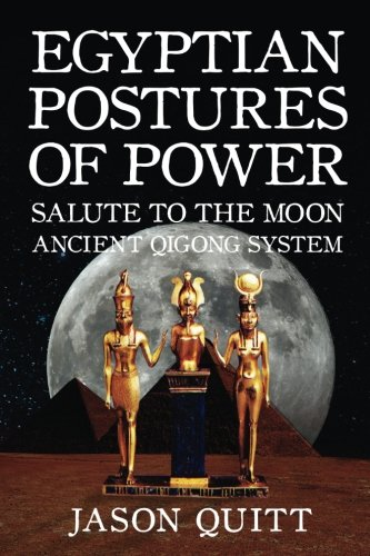 Salute To The Moon: Egyptian Postures Of Power - Level 2 (Volume 2)