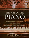 The Art of the Piano, David Dubal, 1574670883