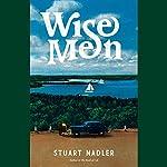 Wise Men: A Novel   Stuart Nadler