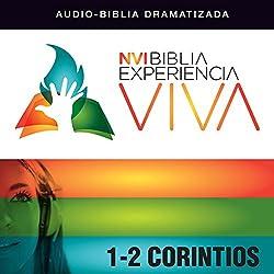 Experiencia Viva: 1-2 Corintios (Dramatizada) [Corinthians: The Bible Experience (Dramatized)]