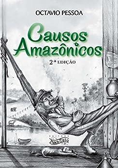 Causos Amazônicos por [Pessoa, Octavio]