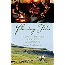 Flowing Tides: History and Memory in an Irish Soundscape
