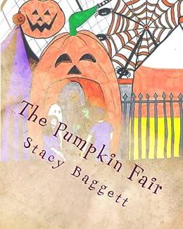 The Pumpkin Fair by [Baggett, Stacy]