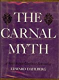 img - for The Carnal Myth book / textbook / text book