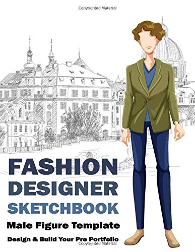 Amazon Com Fashion Designer Sketchbook Male Figure Template 238 Models With Different Poses Template Croquis For Easily Sketching Your Fashion Design Styles Portfolio 120 Pages 8 5 X 11 Sketchbook 9798671534481 Gonzal Eric Books