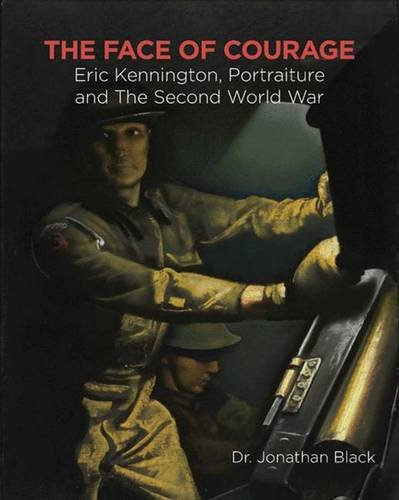 Download The Face of Courage: Eric Kennington, Portraiture and the Second World War ebook