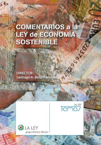 Descargar Libro Comentarios A La Ley De Economía Sostenible Santiago A. Bello Paredes