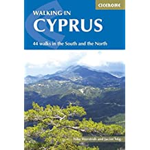 Walking in Cyprus: 44 walks in the South and the North