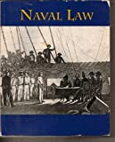 Naval Law, USNA Taylor Staff, 0787213918