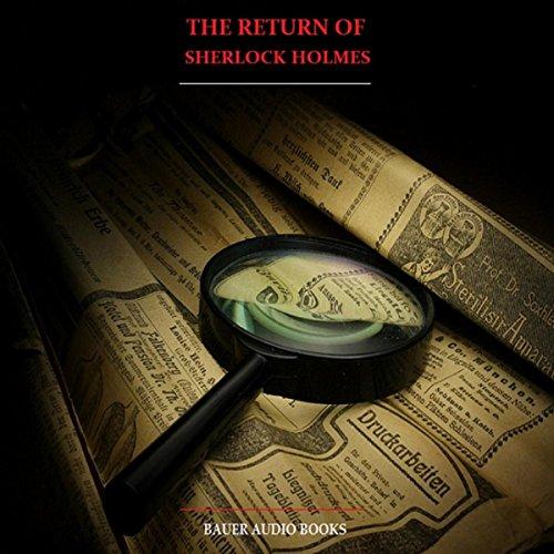 (The Return of Sherlock Holmes (By Sir Arthur Conan Doyle))
