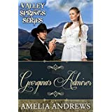 Romance: Georgina's Admirer (Valley Springs Series Book 2) (A Clean Historical Western Frontier Romance)