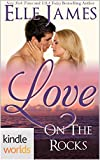 The Remingtons: Love on the Rocks (Kindle Worlds Novella)