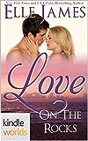 The Remingtons: Love on the Rocks (Kindle Worlds Novella)