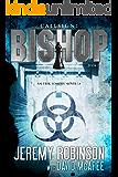 Callsign: Bishop (Jack Sigler / Chess Team - Chesspocalypse Novellas Book 5)