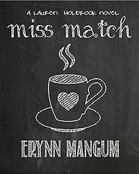 Miss Match: a Lauren Holbrook novel, Book 1 (The Lauren Holbrook series)