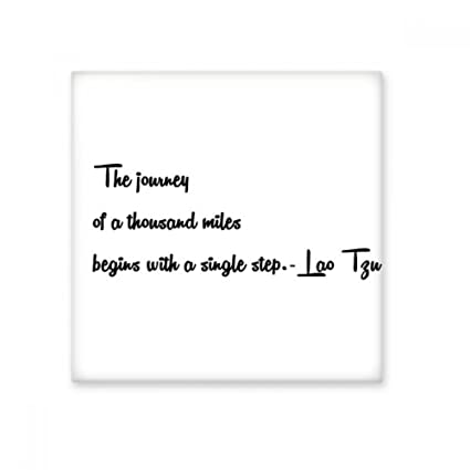 Inspirational Quote About Journey By Lao Tzu Ceramic Bisque Tiles ...