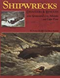 Shipwrecks, Disasters and Rescues of the Graveyard of the Atlantic and Cape Fear, Norma Elizabeth and Bruce Roberts, 1561647063